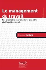 LE MANAGEMENT DU TRAVAIL-PATRICK CONJARD