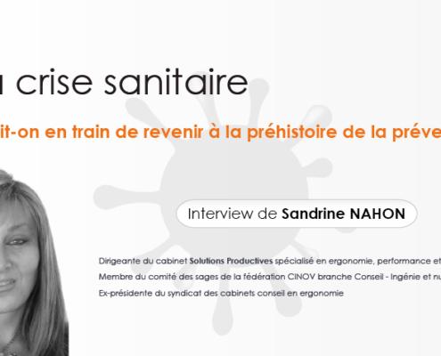 NTERVIEW-SANDRINE-NAHON-CRISE-SANITAIRE,-RETOUR-A-LA-PREHISTOIRE-DE-LA-PREVENTION